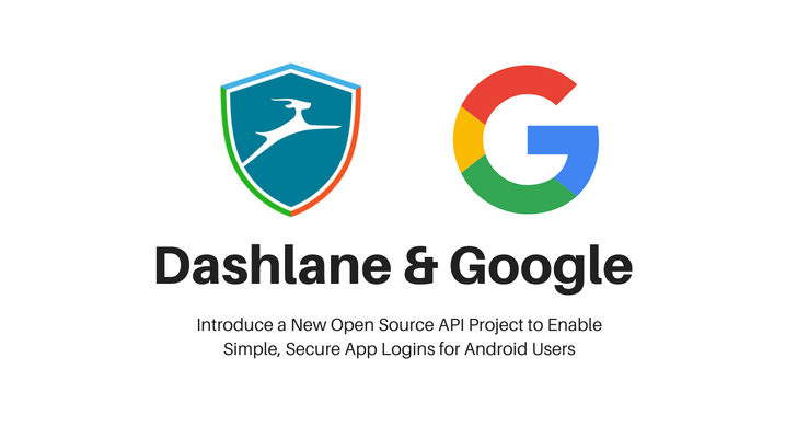 nexus2cee_Dashlane-Google-OpenYolo-Graphic-2-728x400